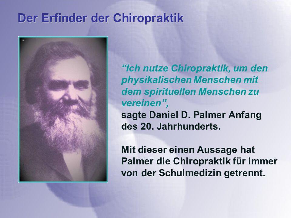 Der Erfinder der Chiropraktik