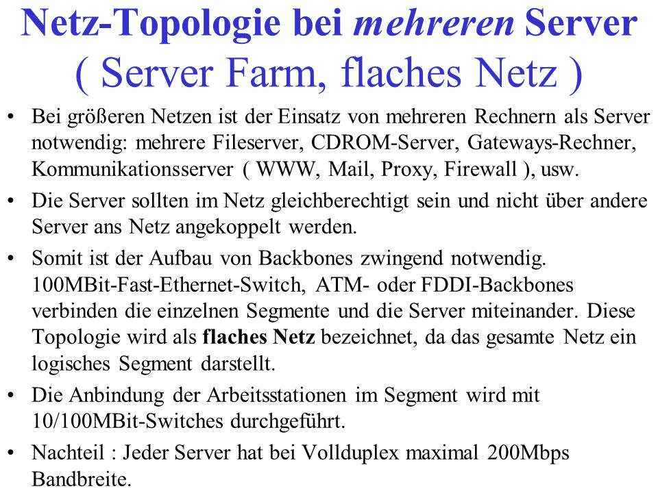 Netz-Topologie bei mehreren Server ( Server Farm, flaches Netz )