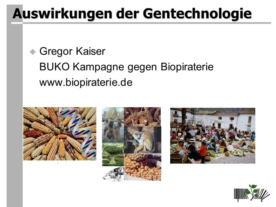 Auswirkungen der Gentechnologie