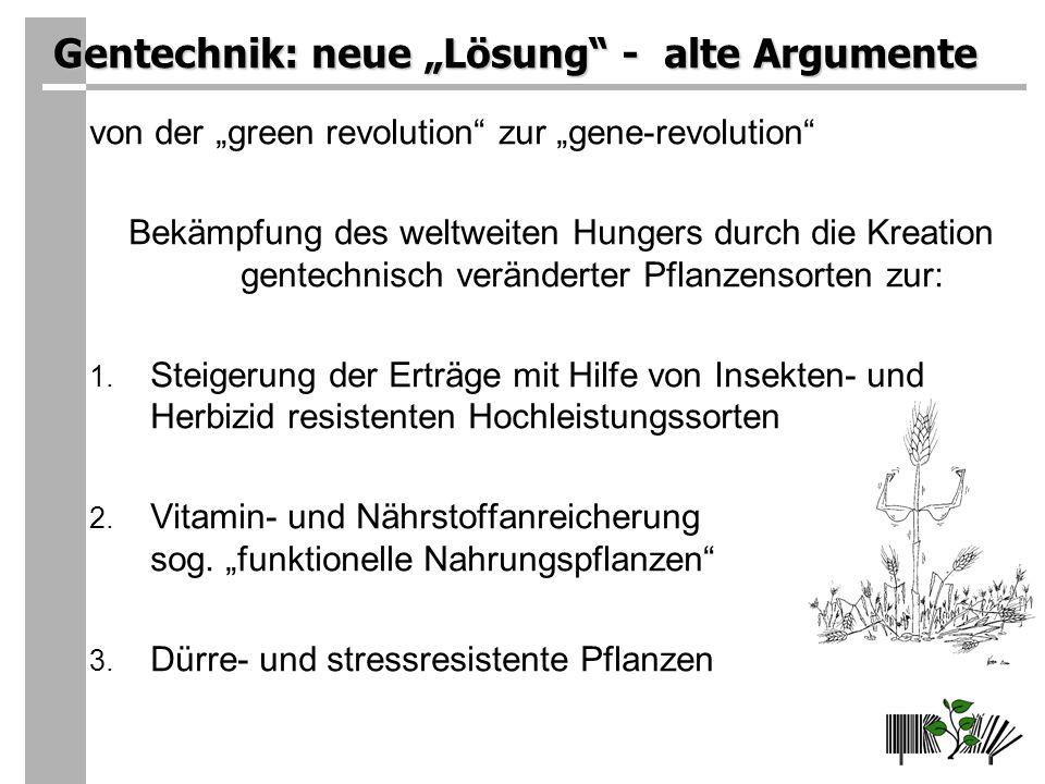 """Gentechnik: neue """"Lösung - alte Argumente"""