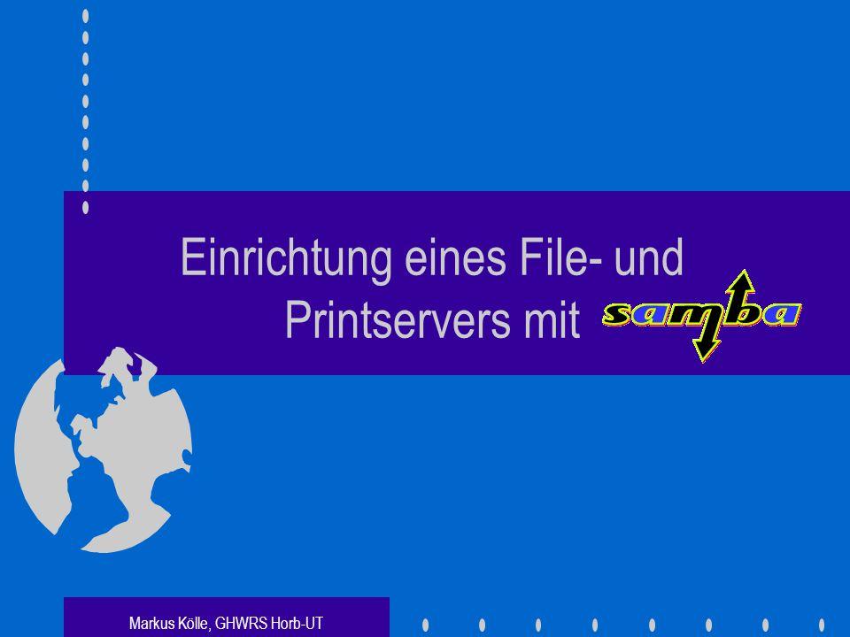 Einrichtung eines File- und Printservers mit
