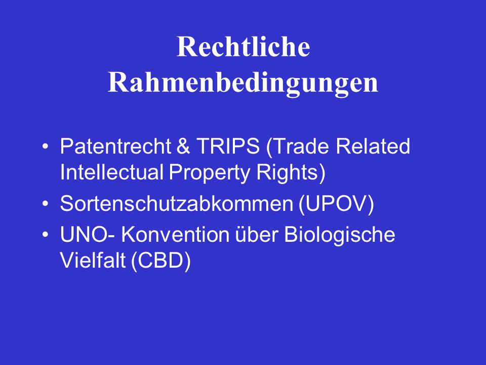 Rechtliche Rahmenbedingungen