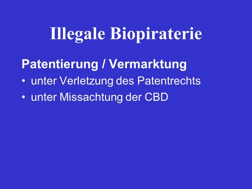 Illegale Biopiraterie