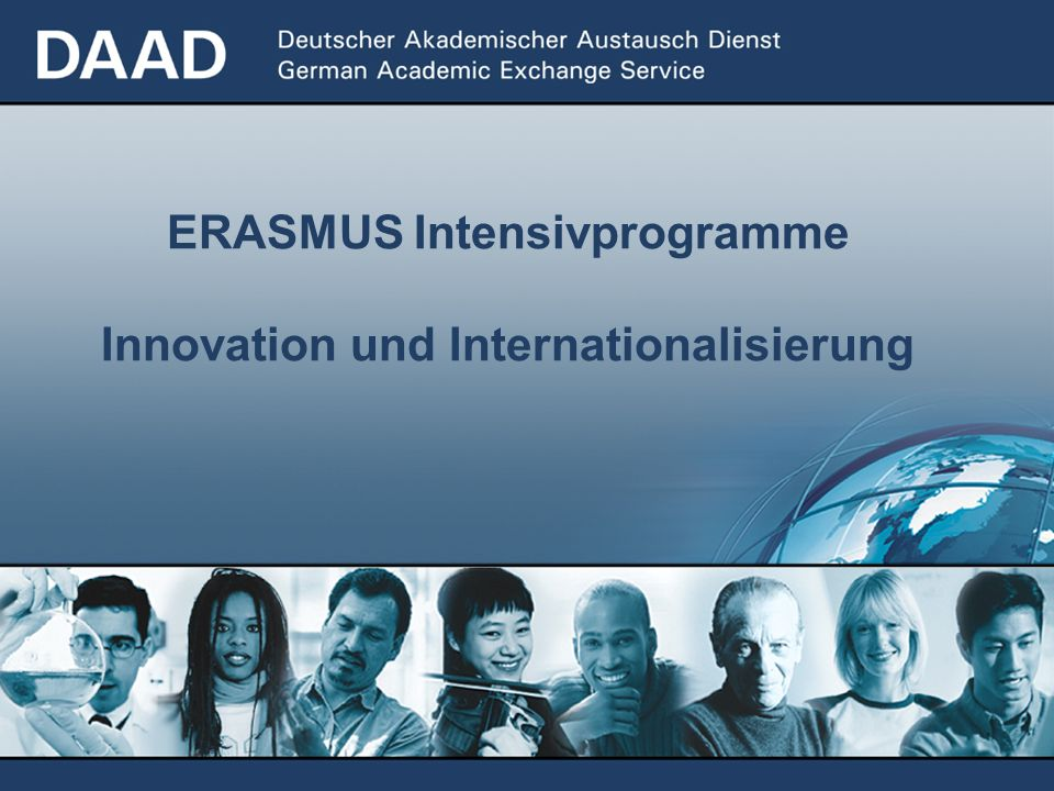 ERASMUS Intensivprogramme Innovation und Internationalisierung