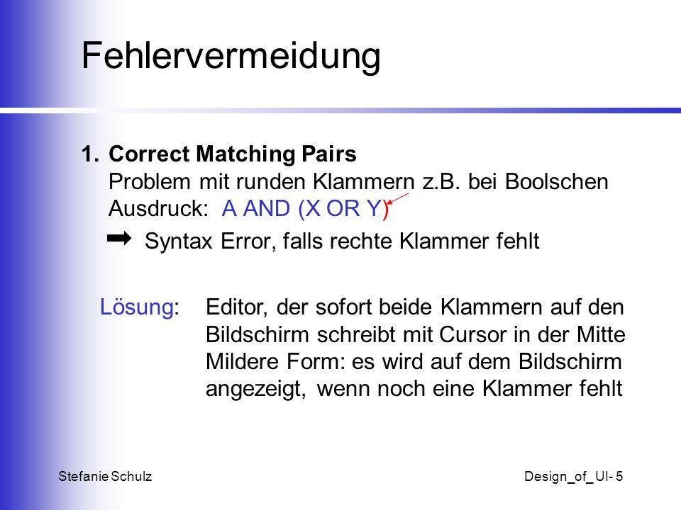 Fehlervermeidung 1. Correct Matching Pairs Problem mit runden Klammern z.B. bei Boolschen Ausdruck: A AND (X OR Y)