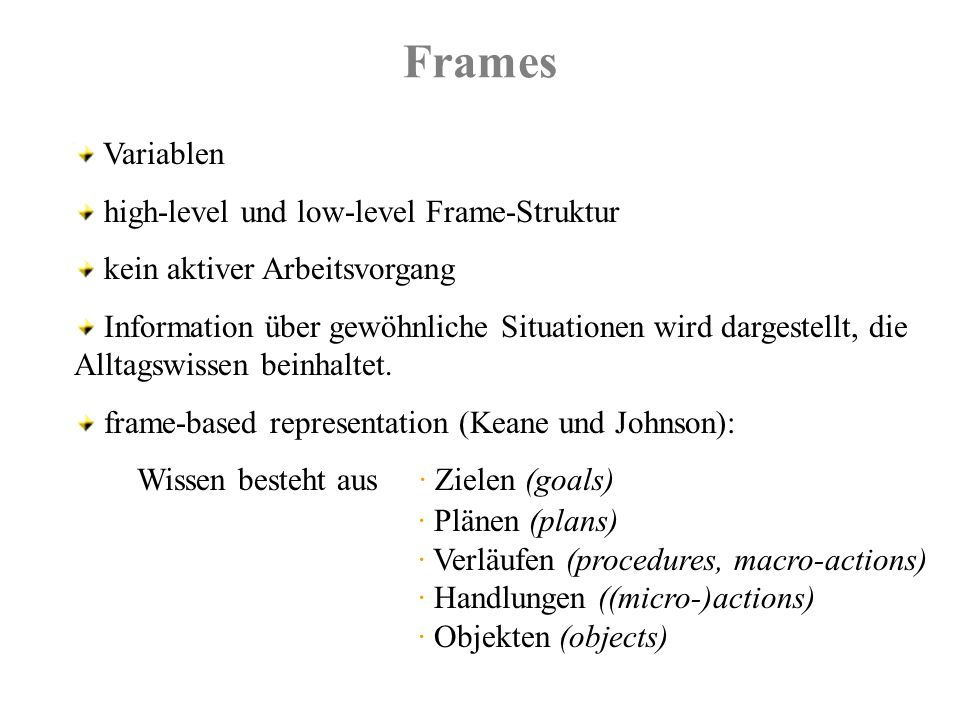 Frames Variablen high-level und low-level Frame-Struktur