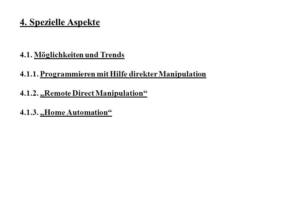 4. Spezielle Aspekte 4.1. Möglichkeiten und Trends