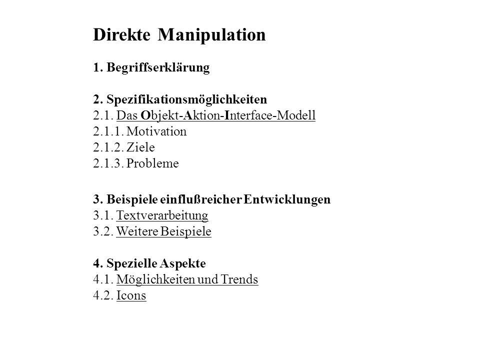Direkte Manipulation 1. Begriffserklärung