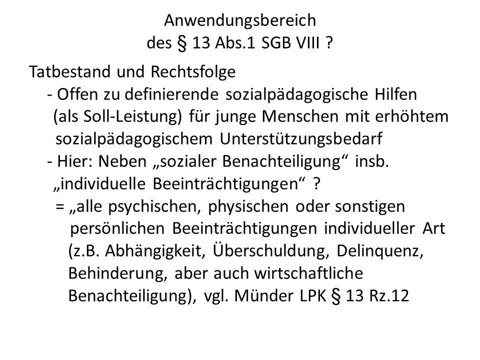 Anwendungsbereich des § 13 Abs.1 SGB VIII