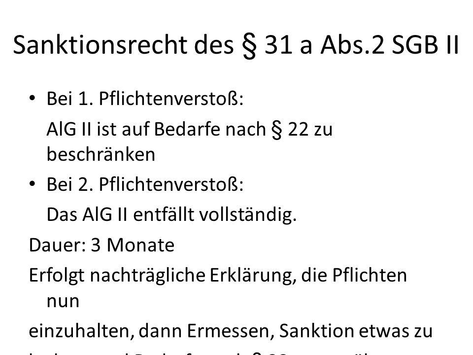 Sanktionsrecht des § 31 a Abs.2 SGB II