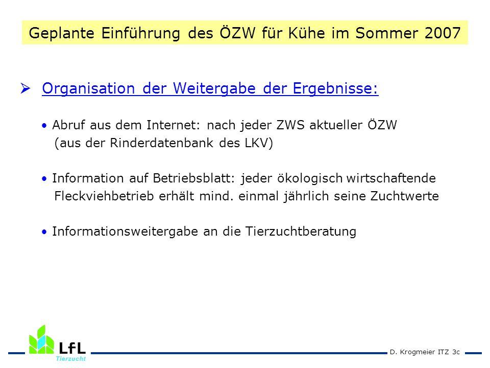 Geplante Einführung des ÖZW für Kühe im Sommer 2007
