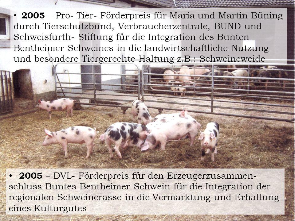 2005 – Pro- Tier- Förderpreis für Maria und Martin Büning