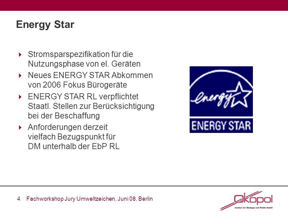 Energy Star Stromsparspezifikation für die Nutzungsphase von el. Geräten. Neues ENERGY STAR Abkommen von 2006 Fokus Bürogeräte.