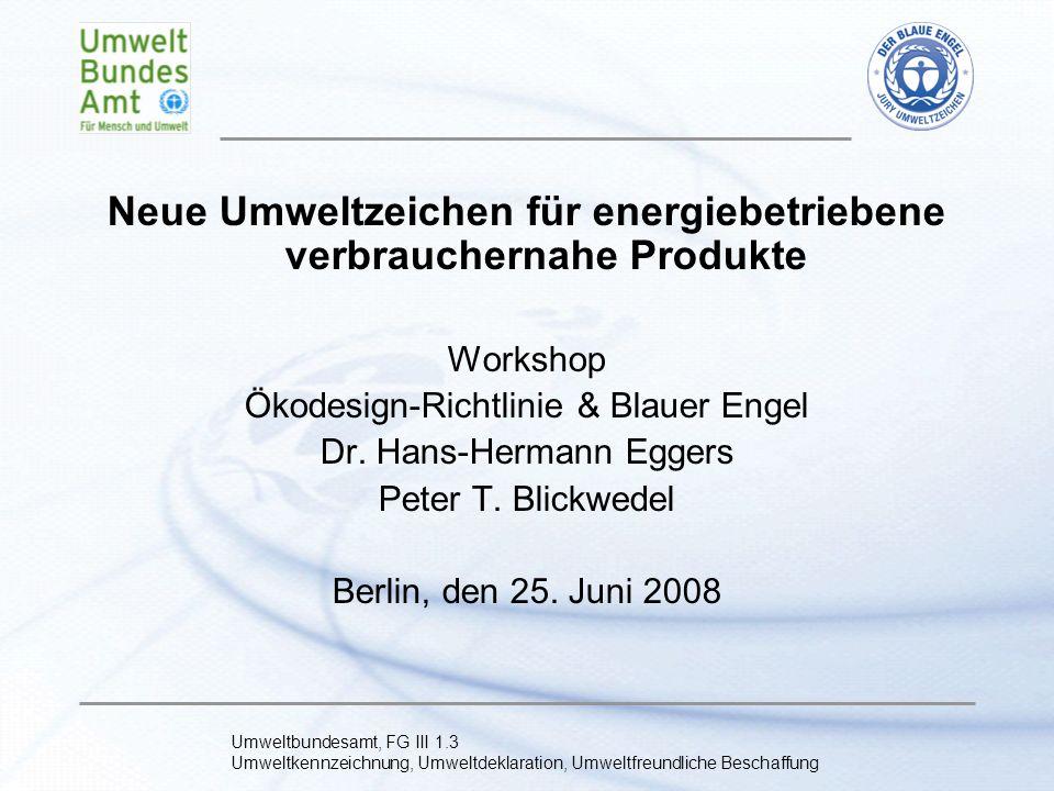 Neue Umweltzeichen für energiebetriebene verbrauchernahe Produkte