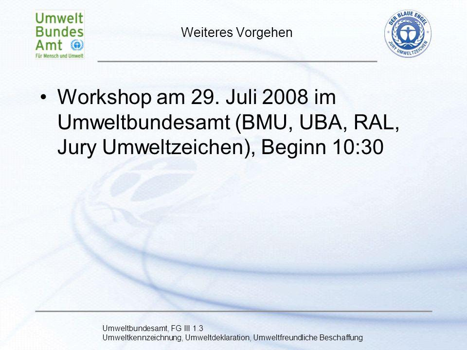 Weiteres Vorgehen Workshop am 29.