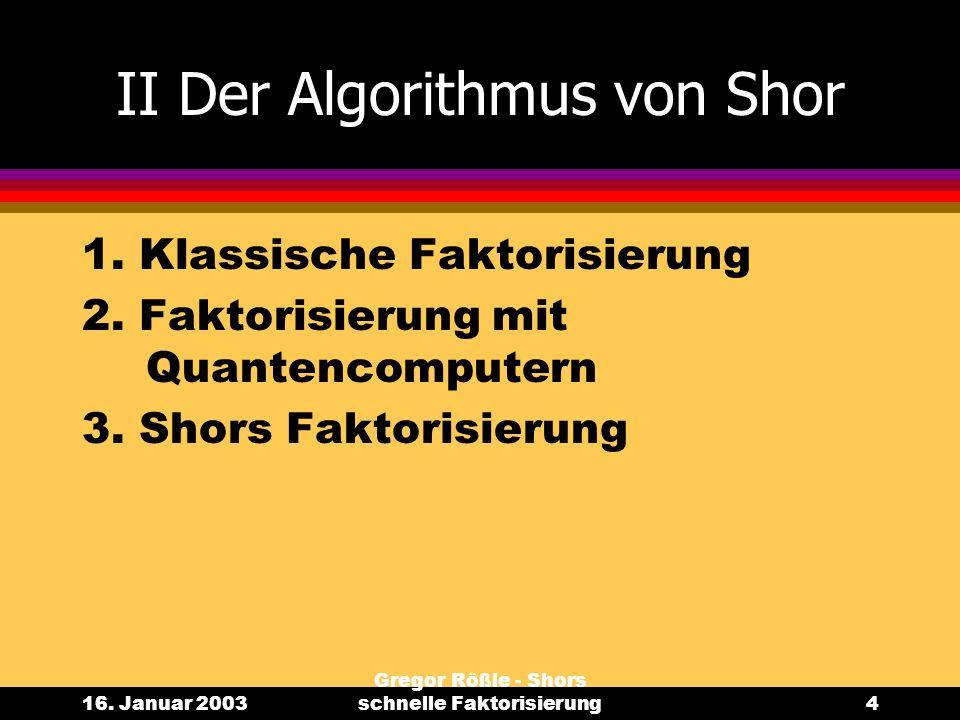II Der Algorithmus von Shor