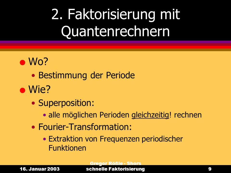 2. Faktorisierung mit Quantenrechnern