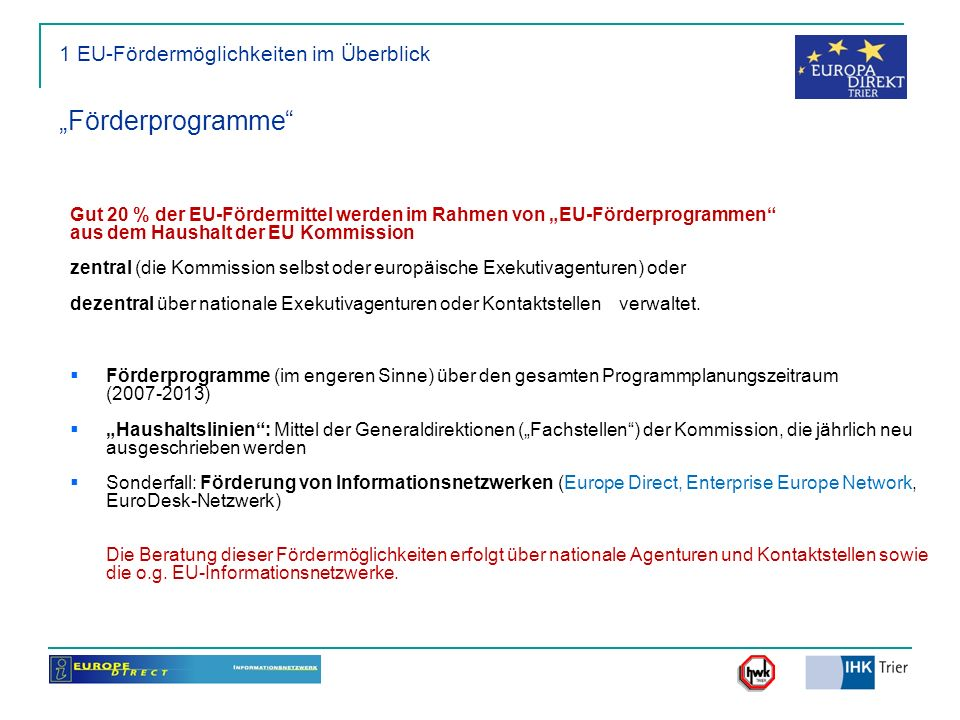 "1 EU-Fördermöglichkeiten im Überblick ""Förderprogramme"