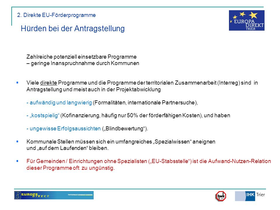 2. Direkte EU-Förderprogramme Hürden bei der Antragstellung