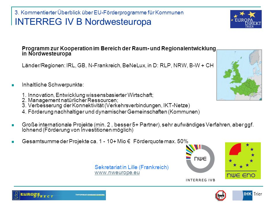 3. Kommentierter Überblick über EU-Förderprogramme für Kommunen INTERREG IV B Nordwesteuropa