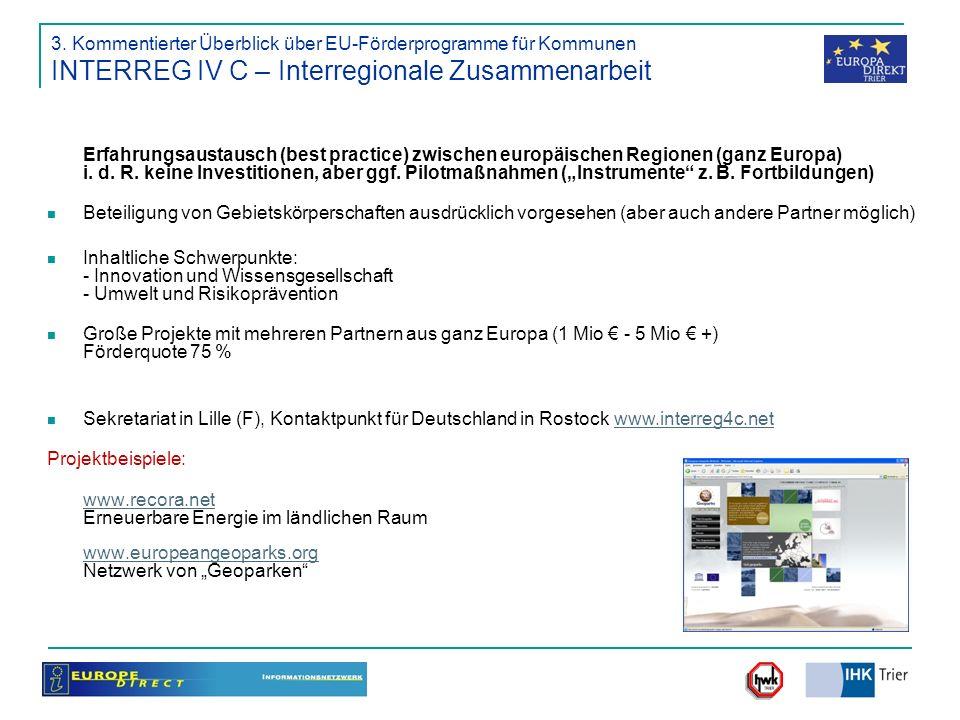 3. Kommentierter Überblick über EU-Förderprogramme für Kommunen INTERREG IV C – Interregionale Zusammenarbeit
