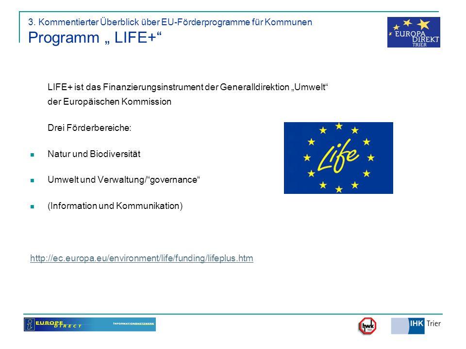 """LIFE+ ist das Finanzierungsinstrument der Generalldirektion """"Umwelt"""