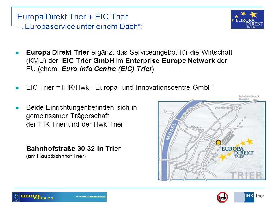 """Europa Direkt Trier + EIC Trier - """"Europaservice unter einem Dach :"""
