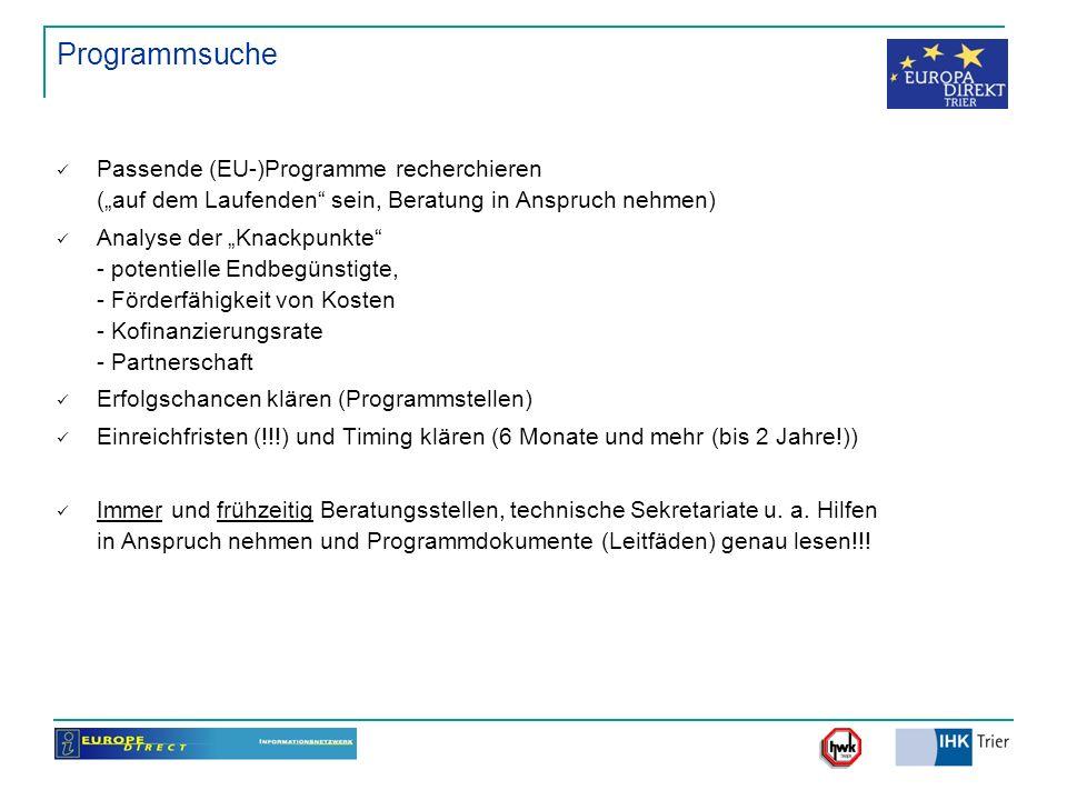 """Programmsuche Passende (EU-)Programme recherchieren (""""auf dem Laufenden sein, Beratung in Anspruch nehmen)"""