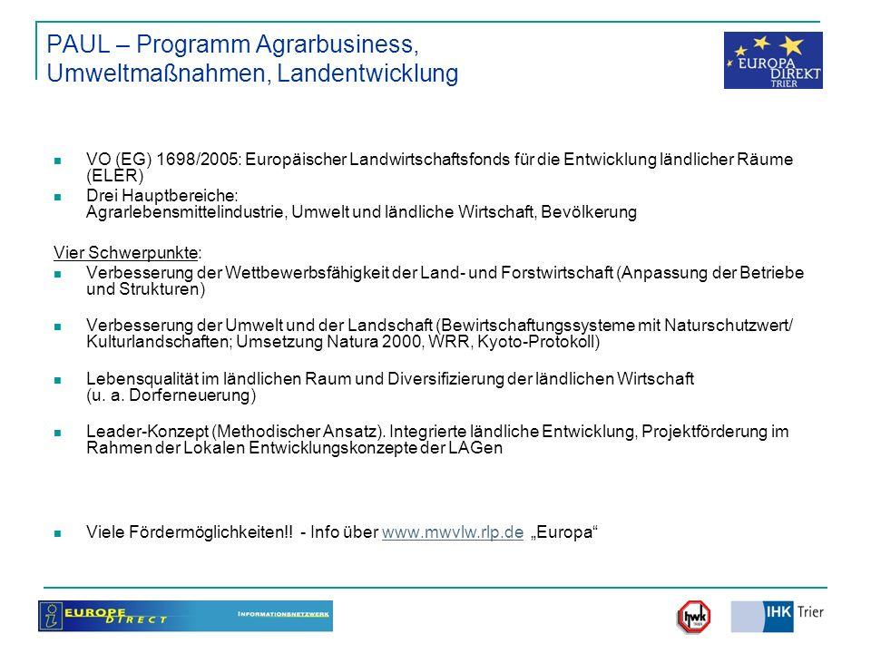 PAUL – Programm Agrarbusiness, Umweltmaßnahmen, Landentwicklung