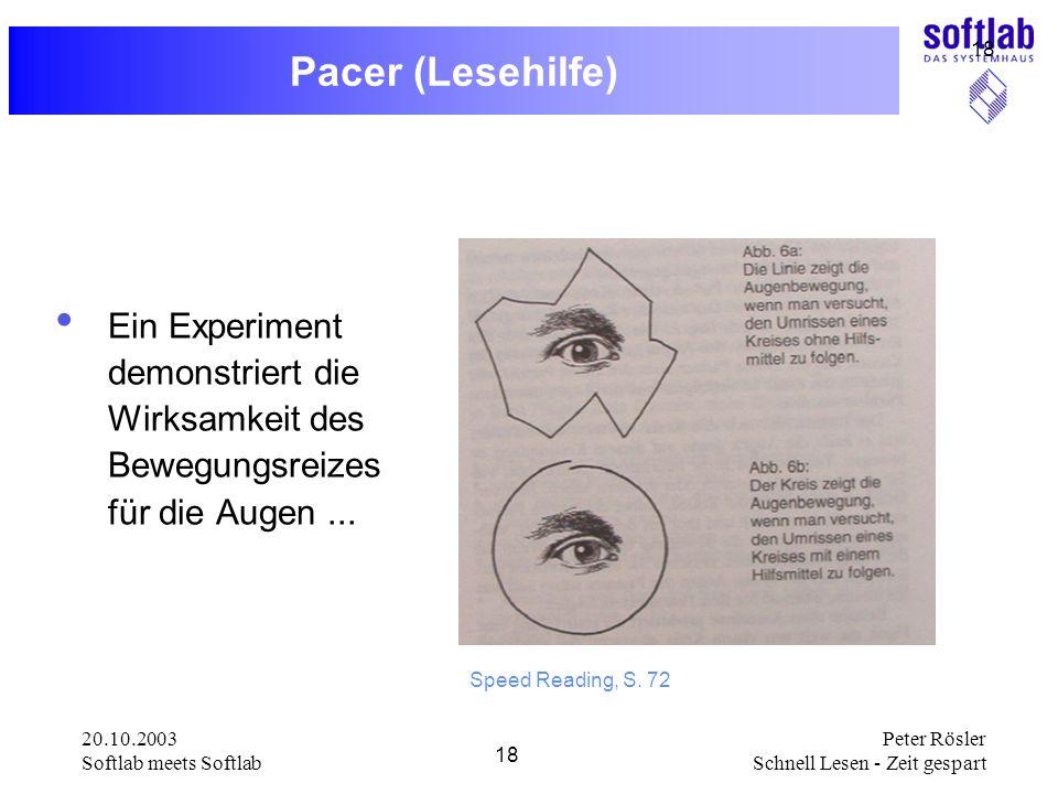 Pacer (Lesehilfe) Ein Experiment demonstriert die Wirksamkeit des Bewegungsreizes für die Augen ...