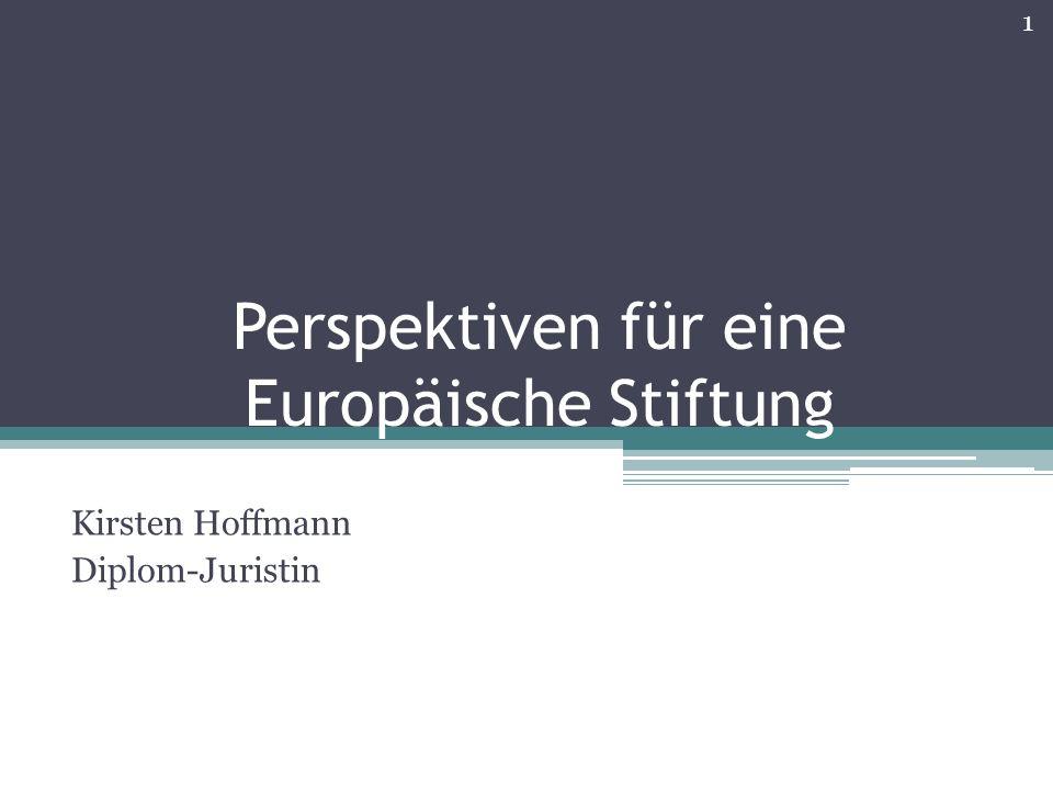 Perspektiven für eine Europäische Stiftung