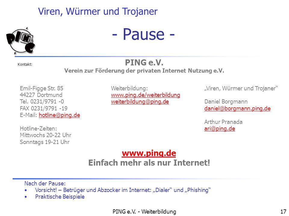 - Pause - PING e.V. www.ping.de Einfach mehr als nur Internet!