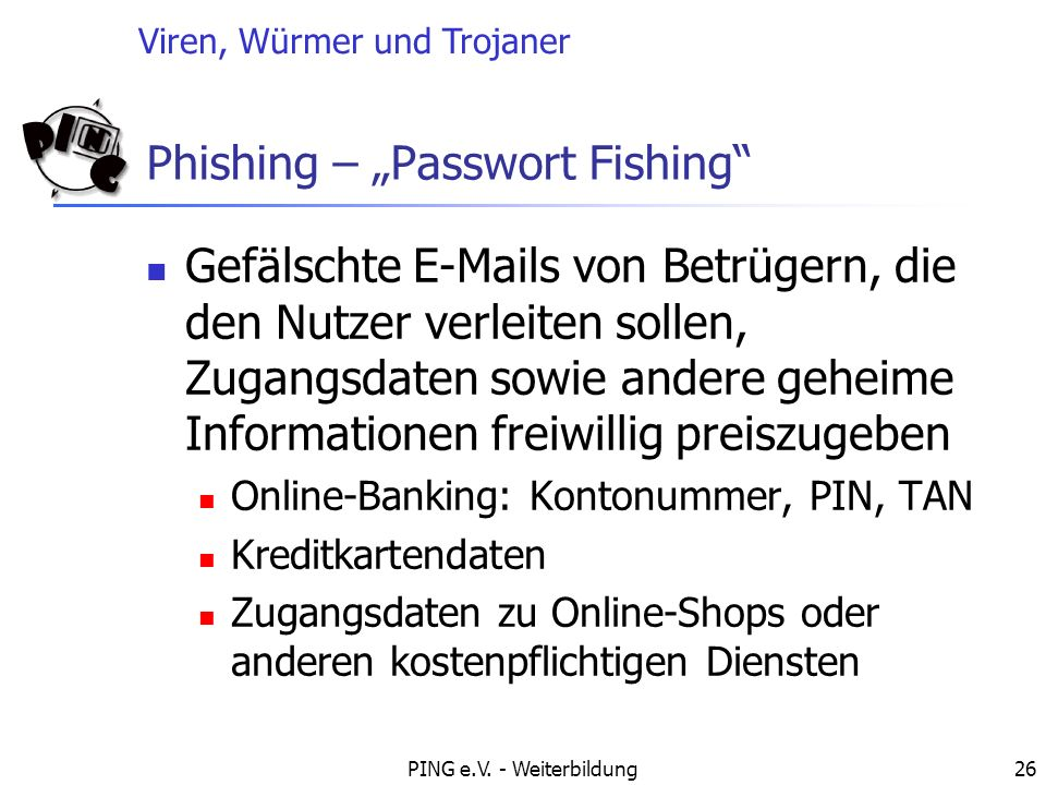 "Phishing – ""Passwort Fishing"