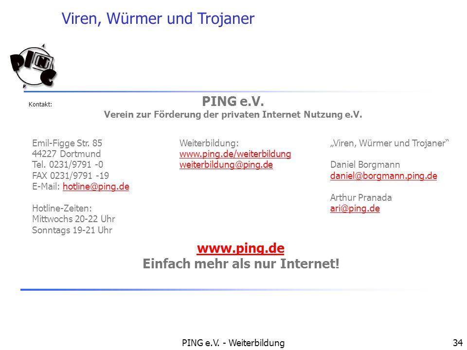 PING e.V. www.ping.de Einfach mehr als nur Internet!