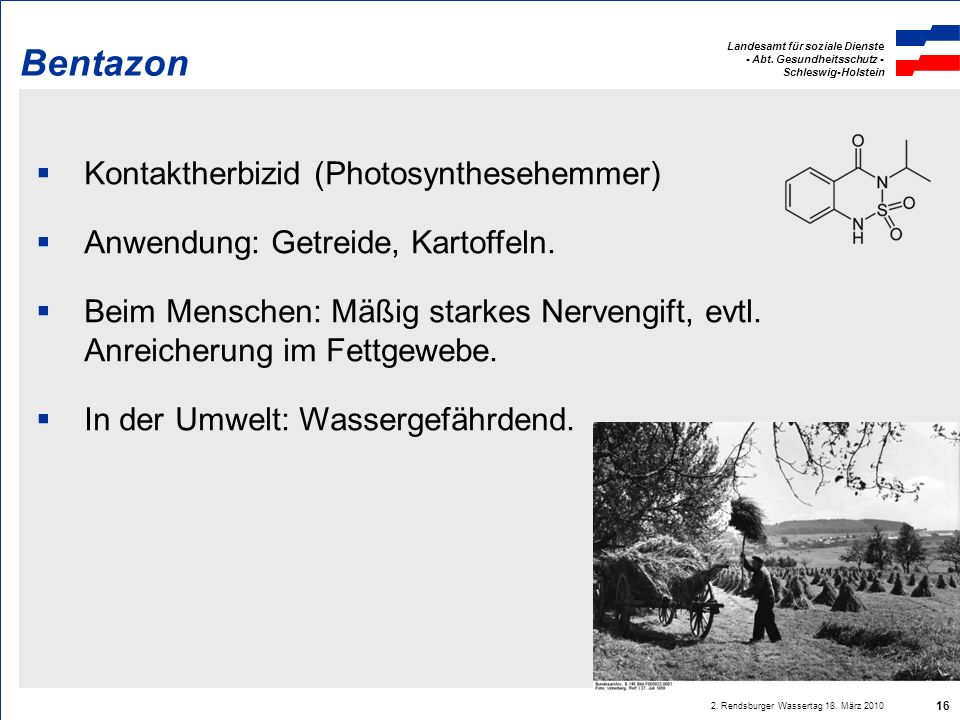 Bentazon Kontaktherbizid (Photosynthesehemmer)