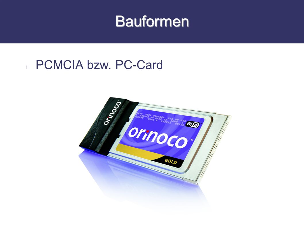 Bauformen PCMCIA bzw. PC-Card