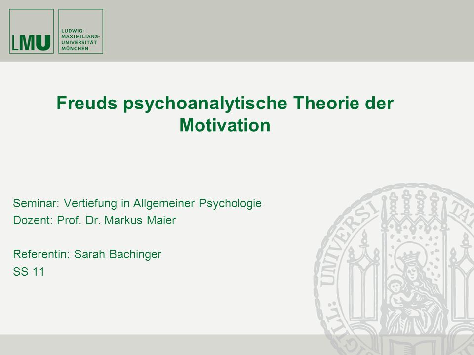 Freuds psychoanalytische Theorie der Motivation