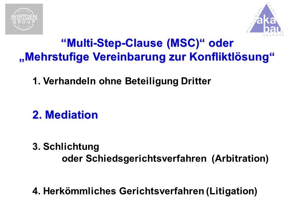 """Multi-Step-Clause (MSC) oder """"Mehrstufige Vereinbarung zur Konfliktlösung"""