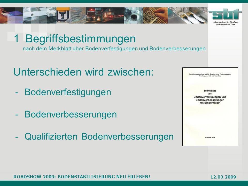1 Begriffsbestimmungen nach dem Merkblatt über Bodenverfestigungen und Bodenverbesserungen