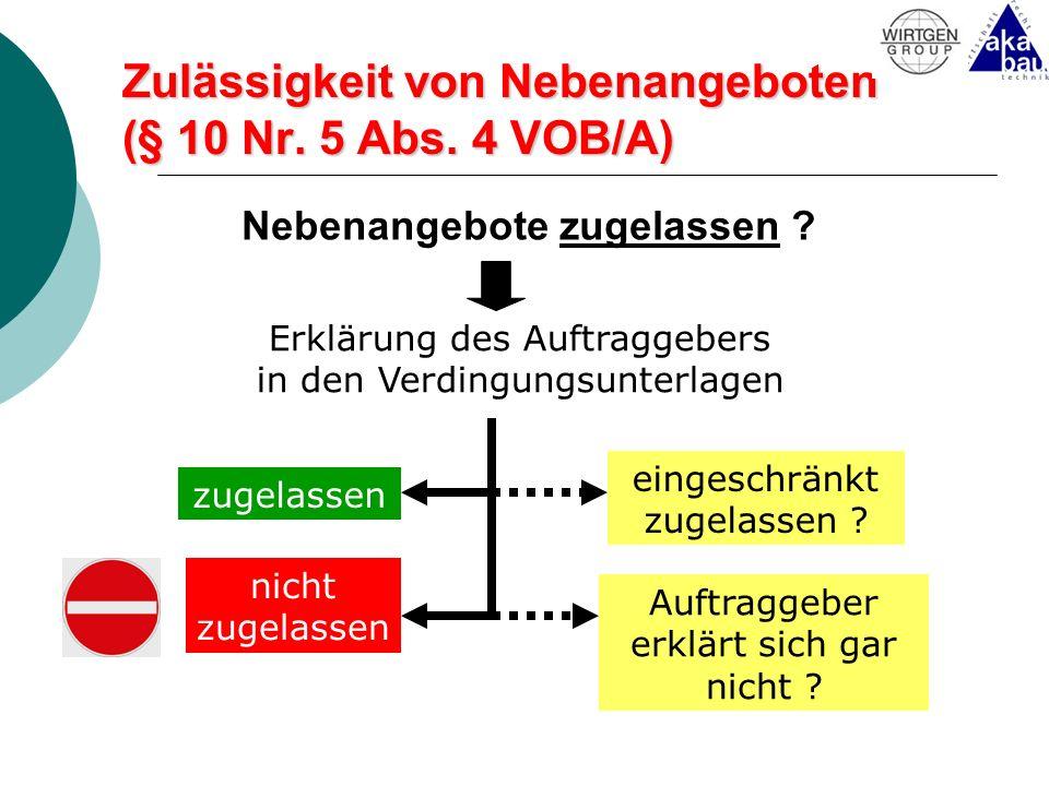 Zulässigkeit von Nebenangeboten (§ 10 Nr. 5 Abs. 4 VOB/A)