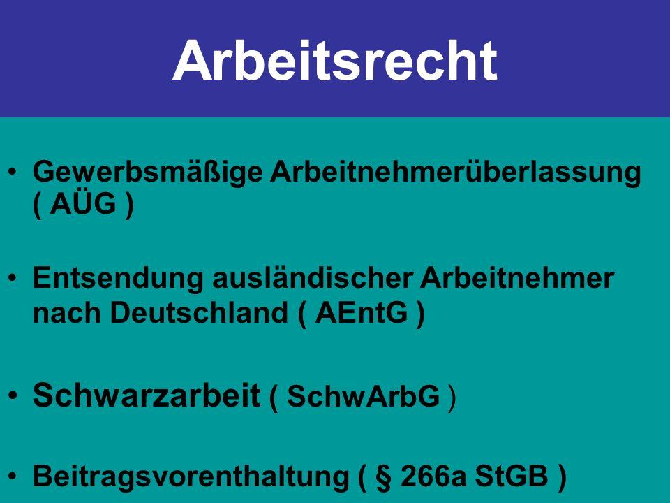 Arbeitsrecht Schwarzarbeit ( SchwArbG )
