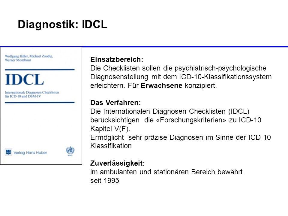 Diagnostik: IDCL Einsatzbereich:
