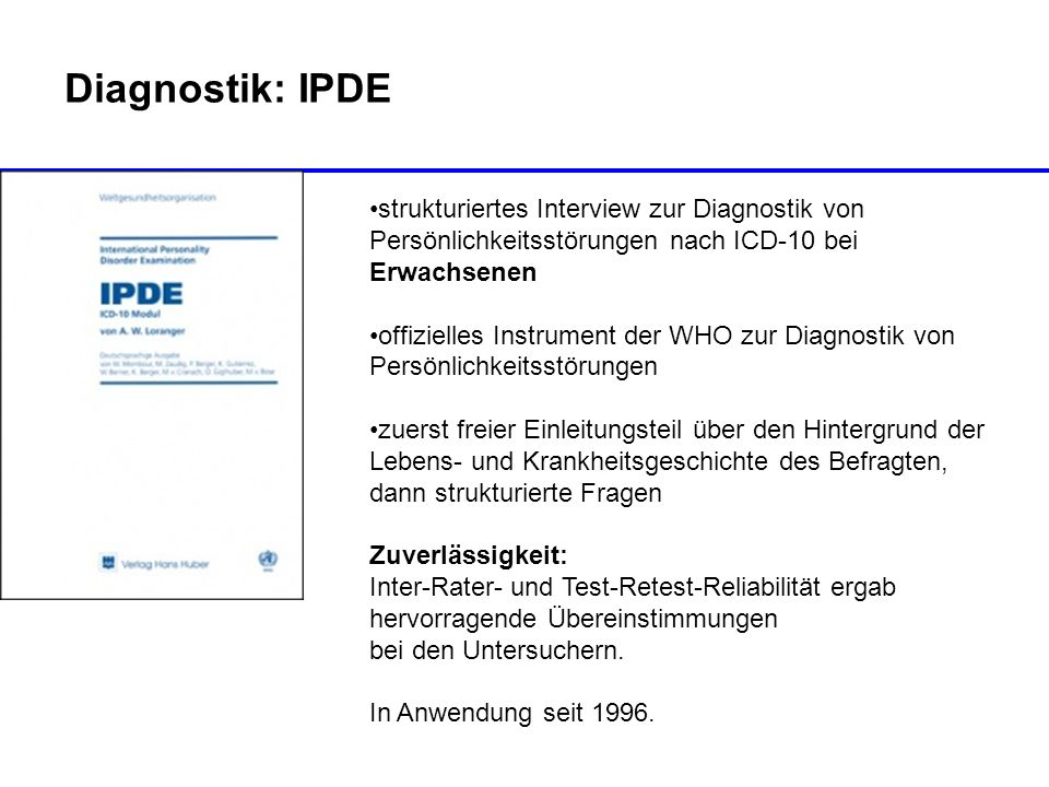 Diagnostik: IPDE strukturiertes Interview zur Diagnostik von