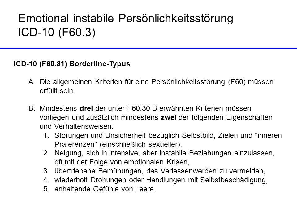 Emotional instabile Persönlichkeitsstörung ICD-10 (F60.3)