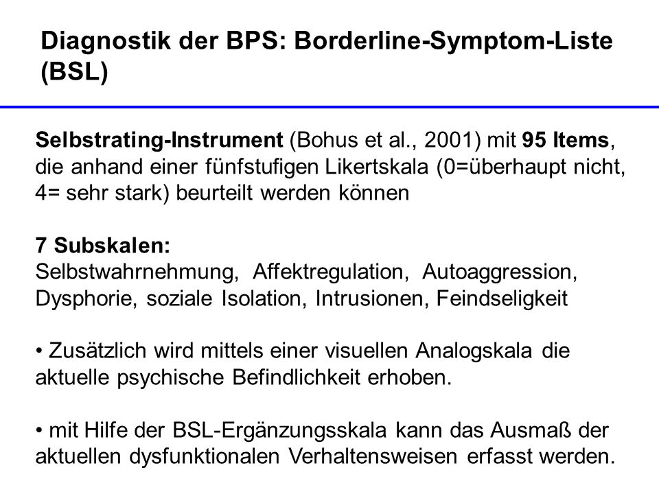 Diagnostik der BPS: Borderline-Symptom-Liste (BSL)