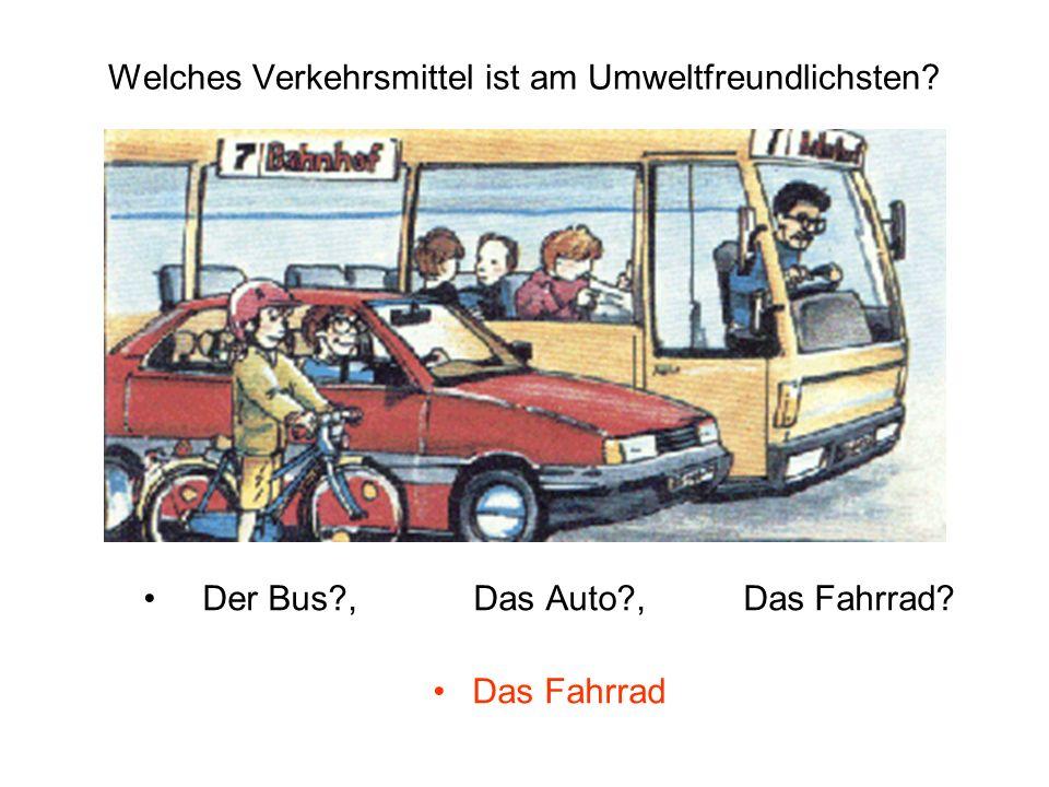 Welches Verkehrsmittel ist am Umweltfreundlichsten