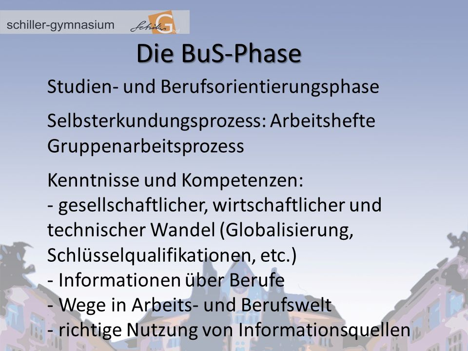 Die BuS-Phase Studien- und Berufsorientierungsphase