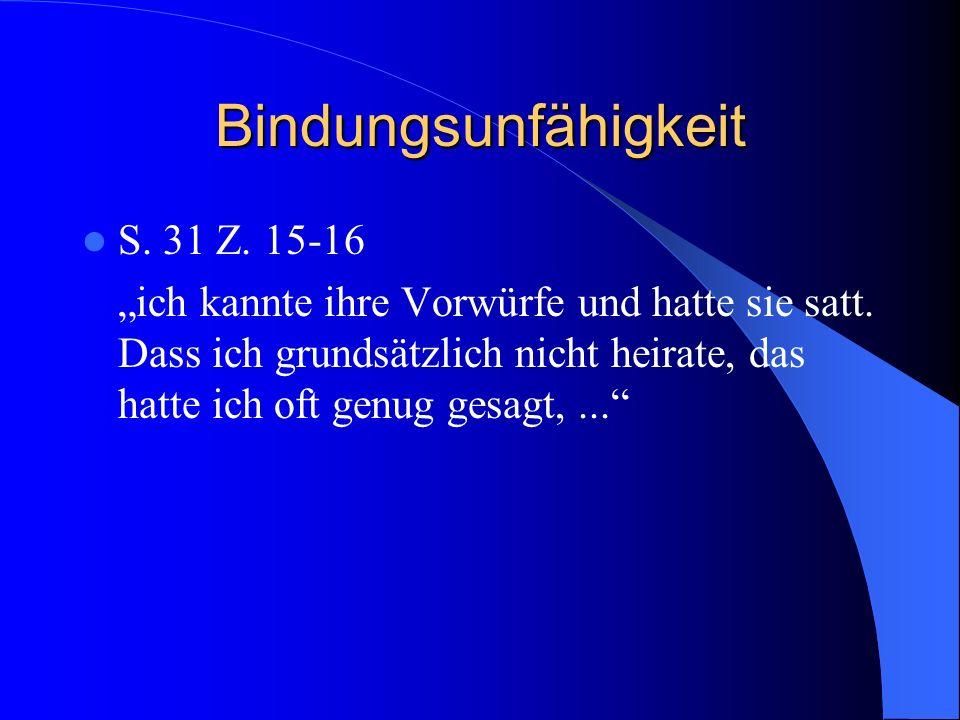 Bindungsunfähigkeit S. 31 Z. 15-16