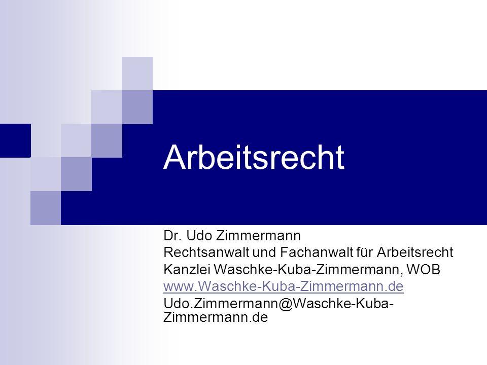 Arbeitsrecht Dr. Udo Zimmermann