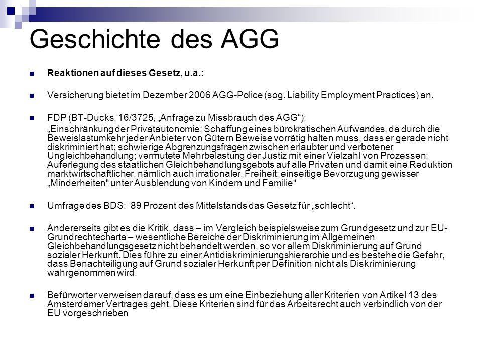 Geschichte des AGG Reaktionen auf dieses Gesetz, u.a.: